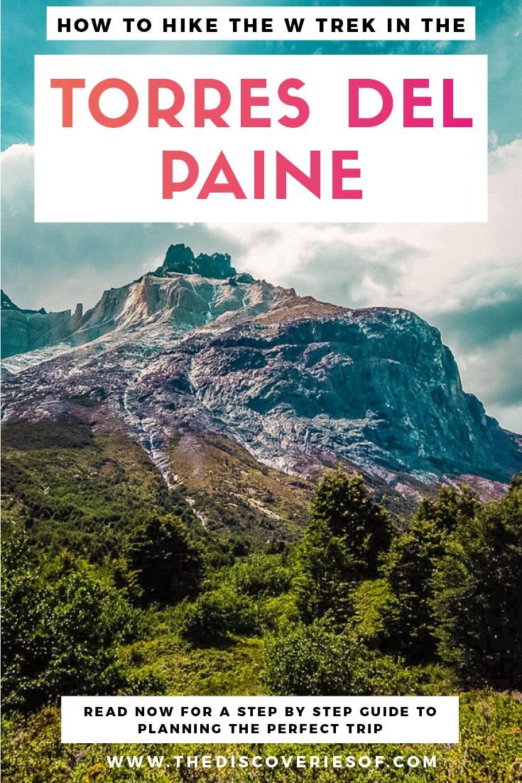 Torres del Paine W Trek Hike