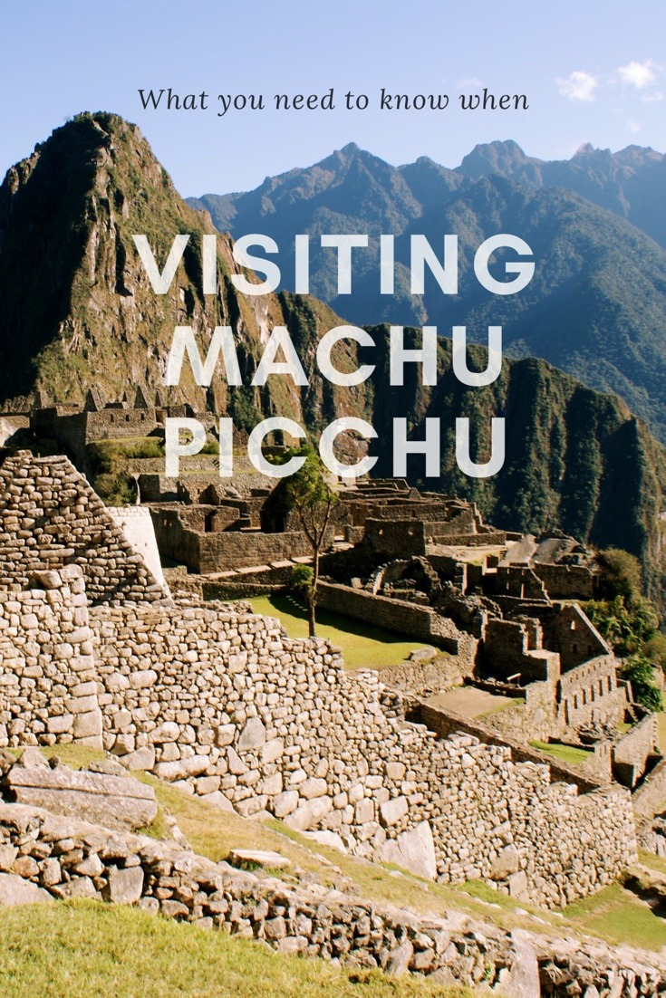 A step by step guide for visiting Machu Picchu