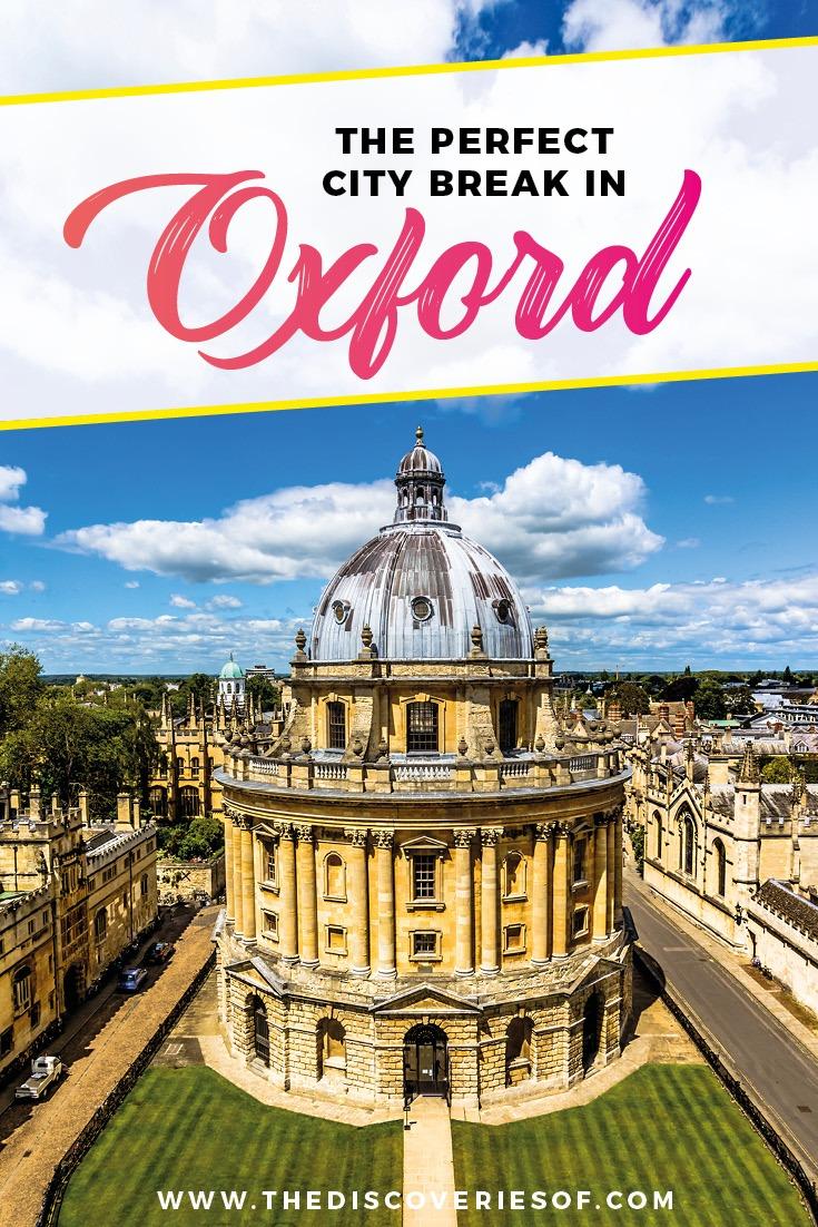 Oxford city break | best things to do in Oxford I United Kingdom I City Break I Oxford University #oxford #england #unitedkingdom #bucketlist 2