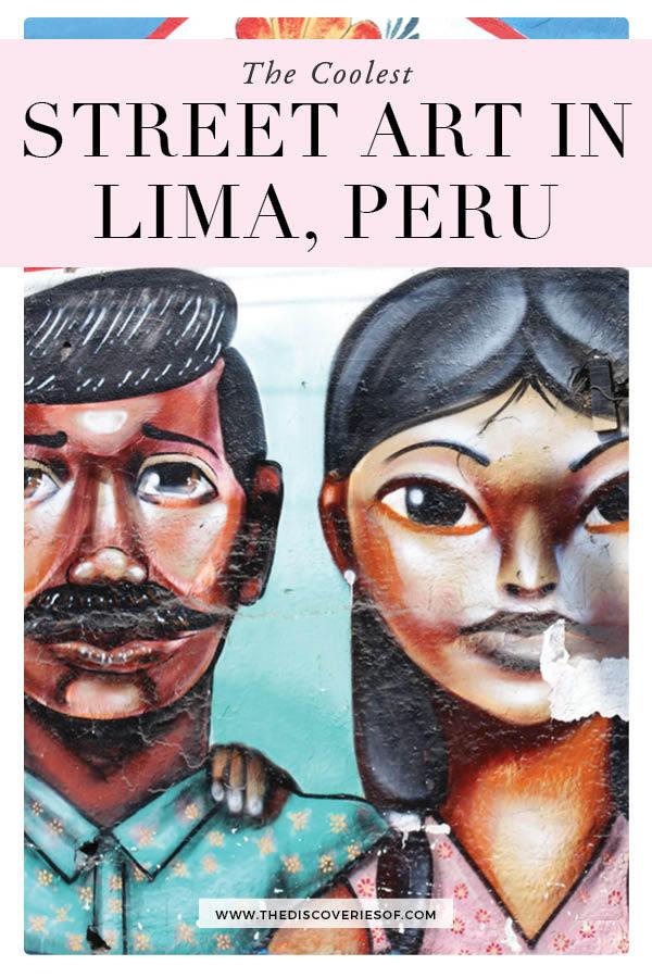 Street Art in Lima Peru