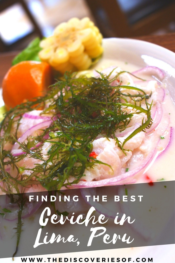 If you are travelling to Lima, Peru don't miss the ceviche for which the city is famous. Read The Discoveries Of guide to the best ceviche in Lima - part of our Lima Travel Guide
