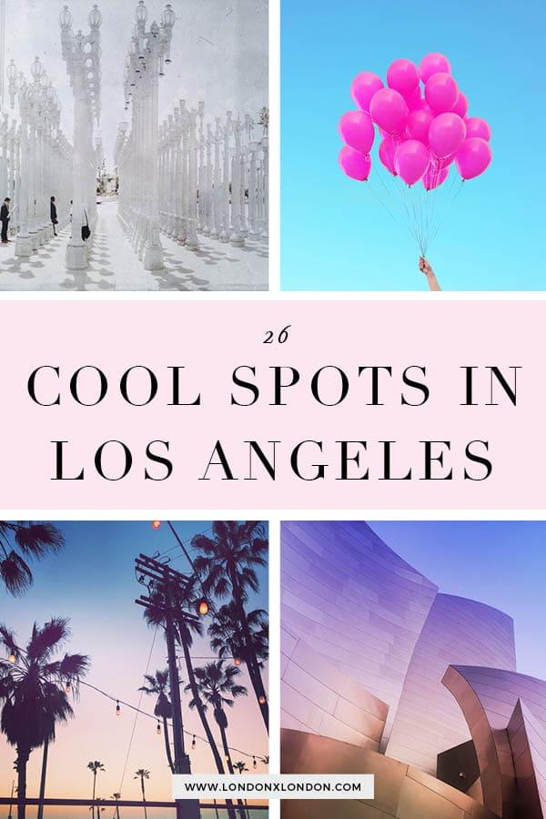 Cool Spots in LA