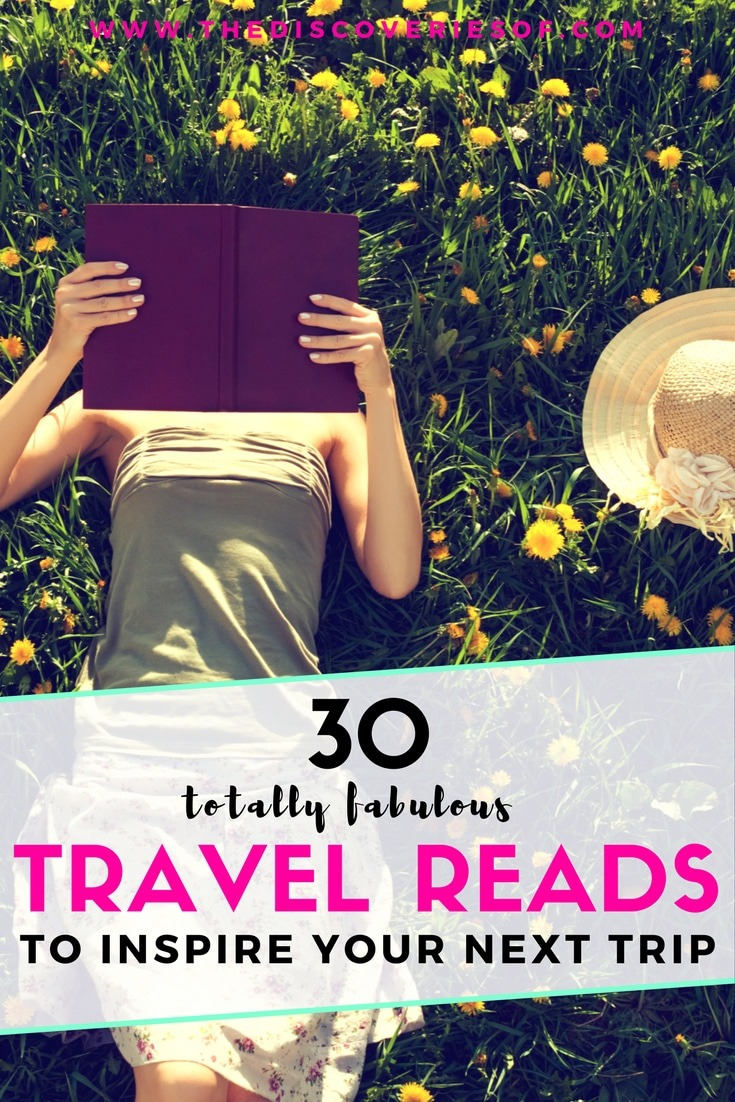 The best travel books to read for wanderlust inspiration. Travel the world, adventure and satisfy your wanderlust through the turn of a page. Read the full list now.