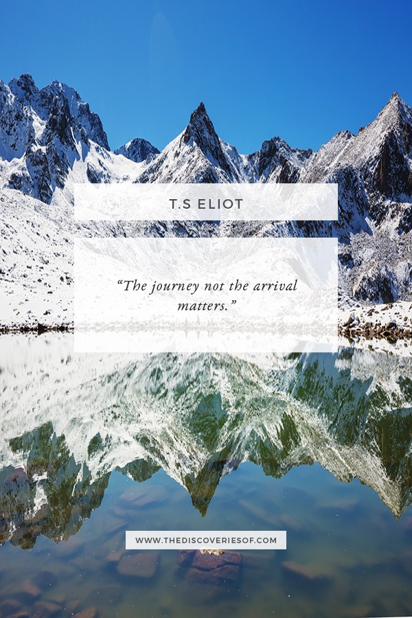 Journey, Not the Arrival Quote - T.S Eliot