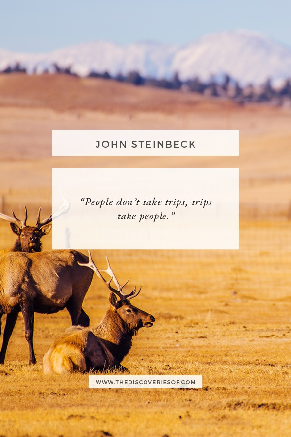 Trips Take People - John Steinbeck Quote