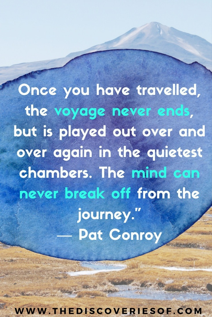 Amazing inspirational quotes on journey and destination. Warning. Will inspire acute wanderlust.