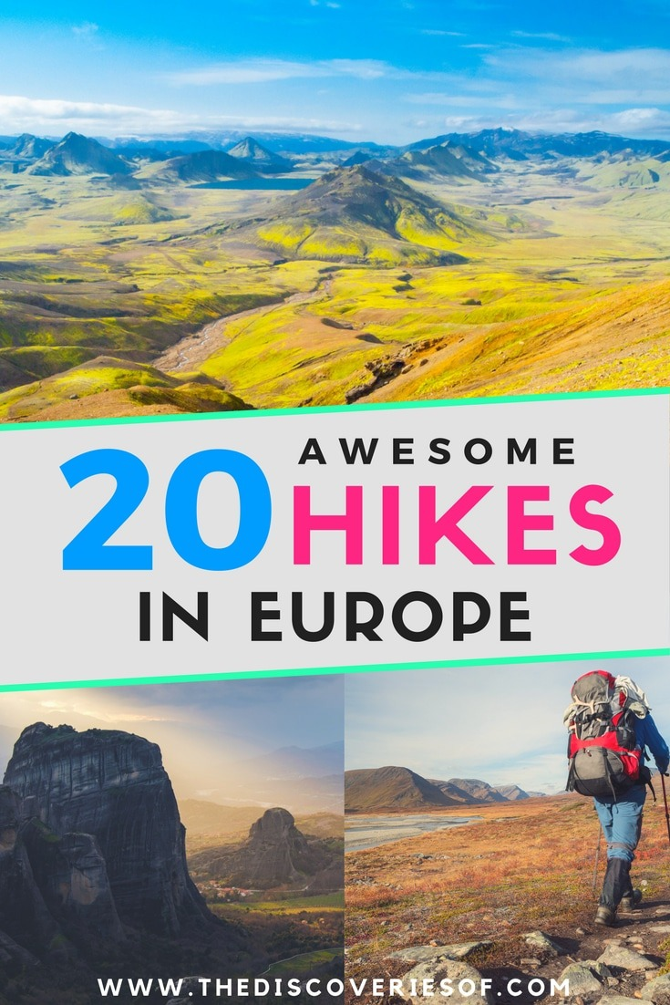 20 mindblowing hikes in Europe that you need to add to your travel bucket list. Love adventure- Love hiking- This guide is for you. Read now.