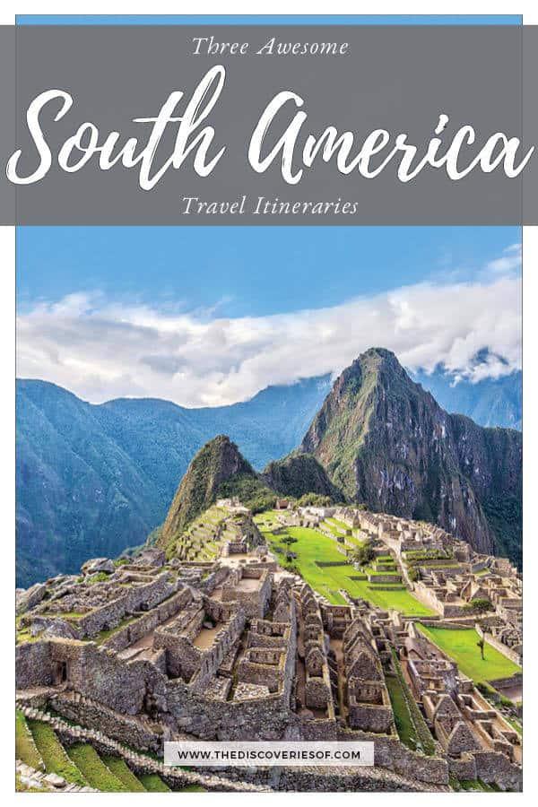 South America Itinerary
