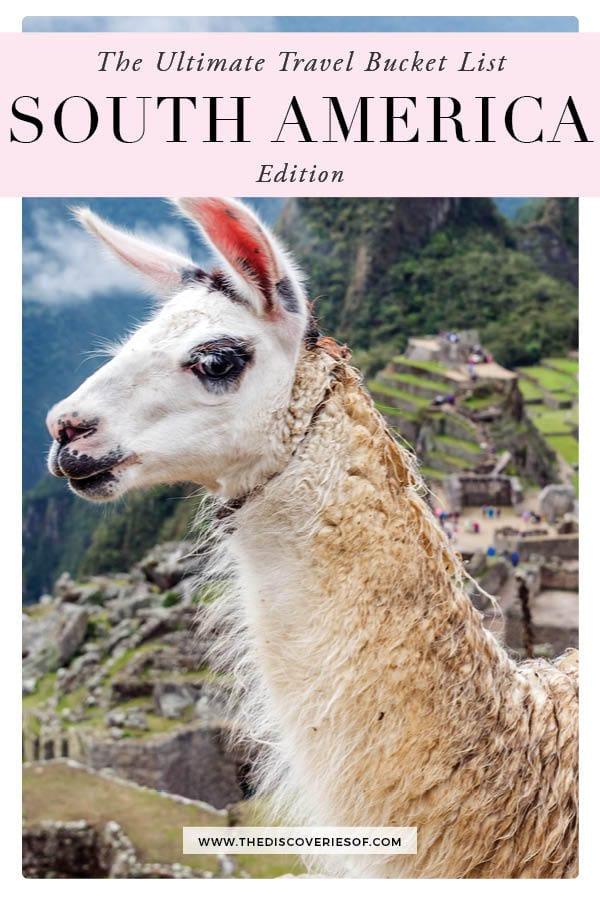 South America Travel Bucket List