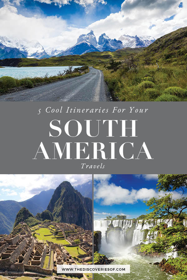 South America Travel Itinerary