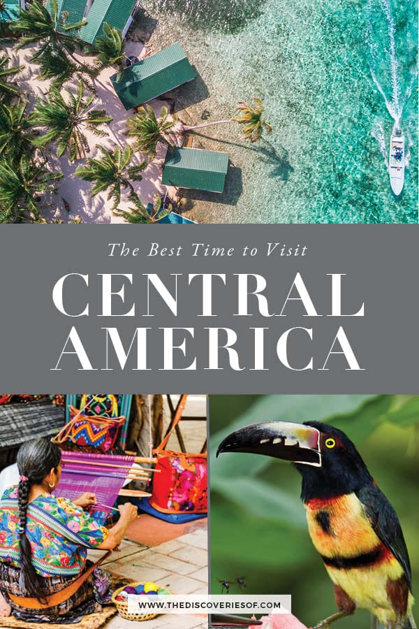 Best time to visit Central America