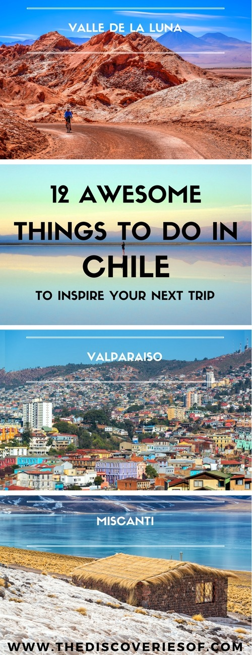Chile travel inspiration. 12 of the best things to do in Chile for your next trip. Read now! Santiago I Patagonia I Culture I South America I Valparaiso I Atacama Desert I Torres del Paine I People I Andes #travel #chile #southamerica