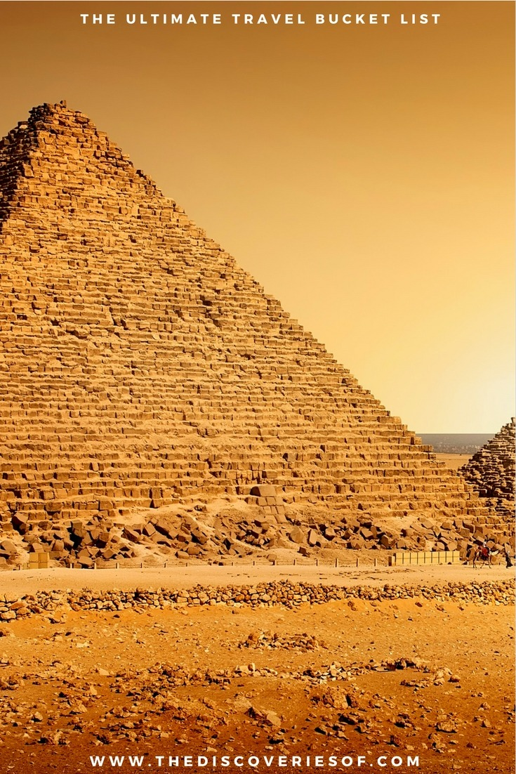 Pyramids of Giza. 100 unique travel bucket list ideas - the ultimate list of things to do and places to see in your lifetime. Read the full guide now. See the world, embrace adventure, satisfy your wanderlust. United States I England I Australia I Canada I Travel Inspiration I Photos I Dreams I Ideas #travel #bucketlist #travelinspiration #wanderlust