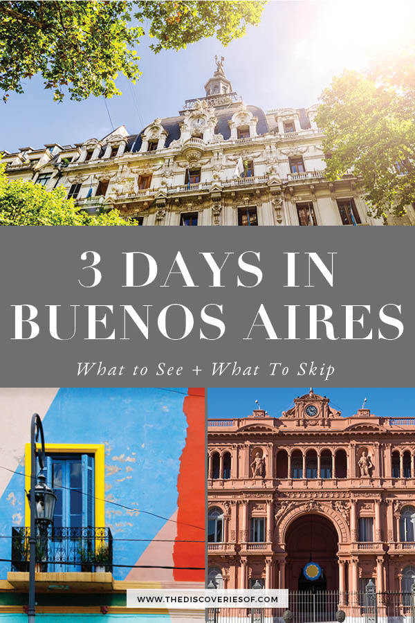 3 Days in Buenos Aires