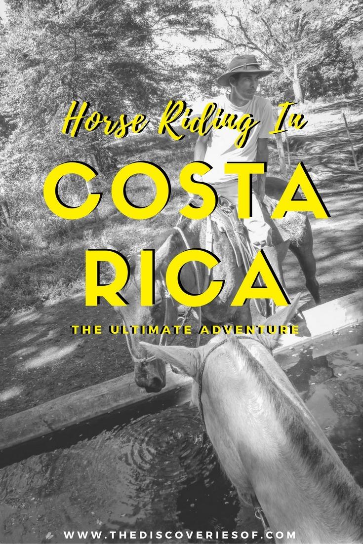 Costa Rica Travel - Horse Riding Adventure I Rainforest I Beach I The Discoveries Of Travel Blog #traveltips #holidaydestinations #adventure