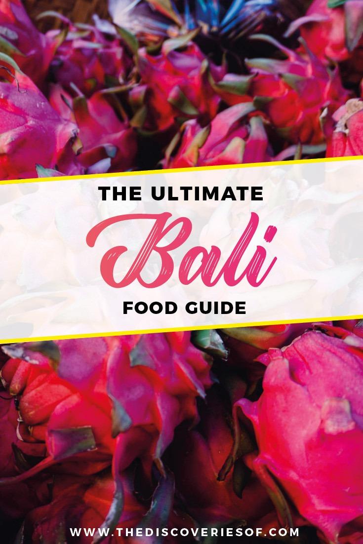 The Bali Food Guide I Bali Travel I Food I Indonesia I Travel #traveldestinations #food #bali #indonesia 14