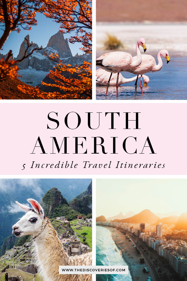 South America Travel Itineraries 1