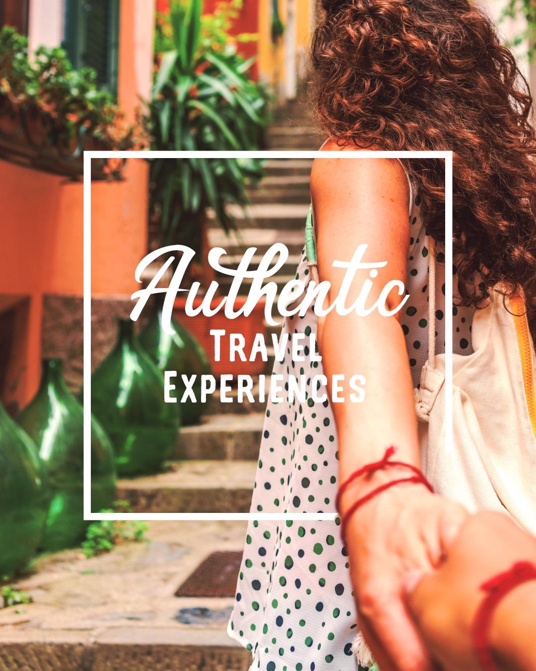 Authentic Travel Experiences