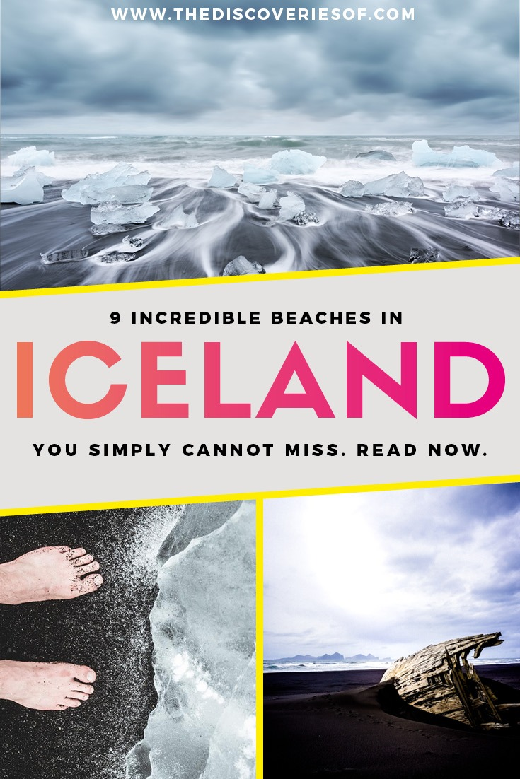 Iceland Beaches - The Discoveries Of