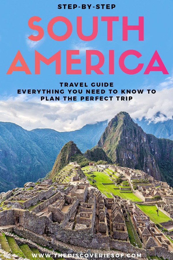 South America Guide 1