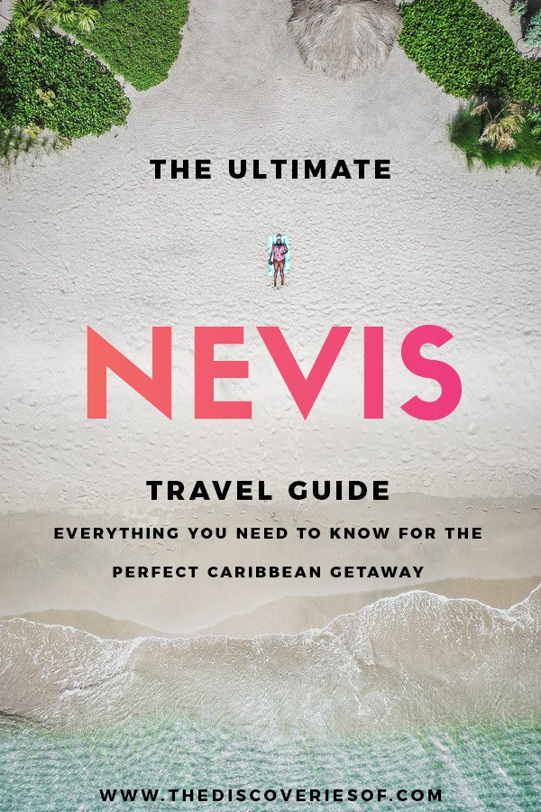 Ultimate Nevis Travel Guide