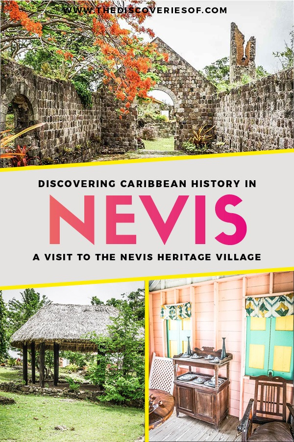 Nevis is the coolest island in the Caribbean - with a laid-back aesthetic, gorgeous beaches, vibrant culture and cool style. Glimpse into the history of this fascinating island at the Nevis Heritage Village #travel #caribbean #traveldestinations