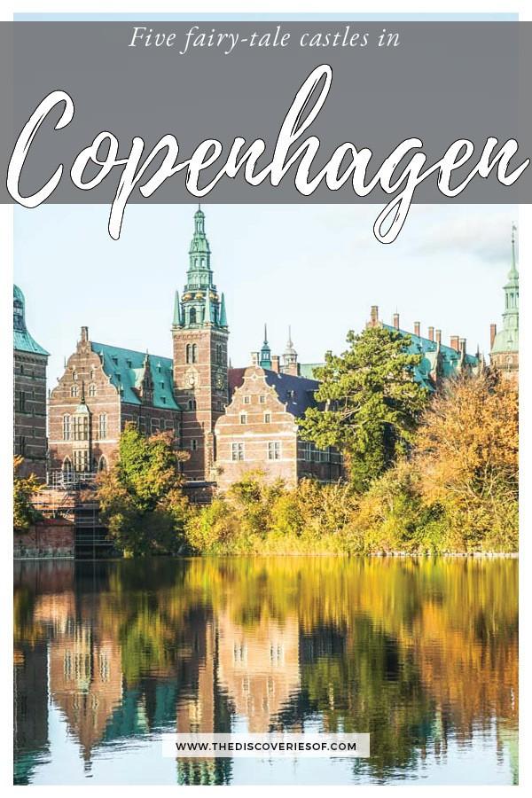5 Fairy Tale Castles in Copenhagen, Denmark