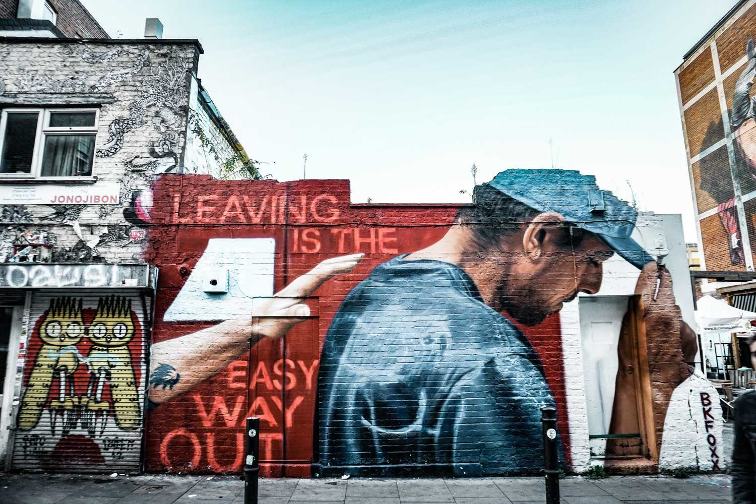 Leaving is the easy way out - mural in Shoreditch, London