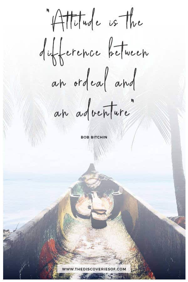Attitude is the Difference Between an Ordeal and an Adventure - Bob Bitchin