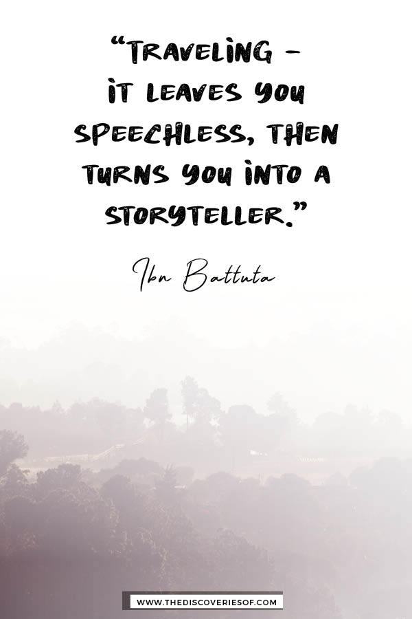 Traveling it leaves you speechless - Ibn Battuta Quote