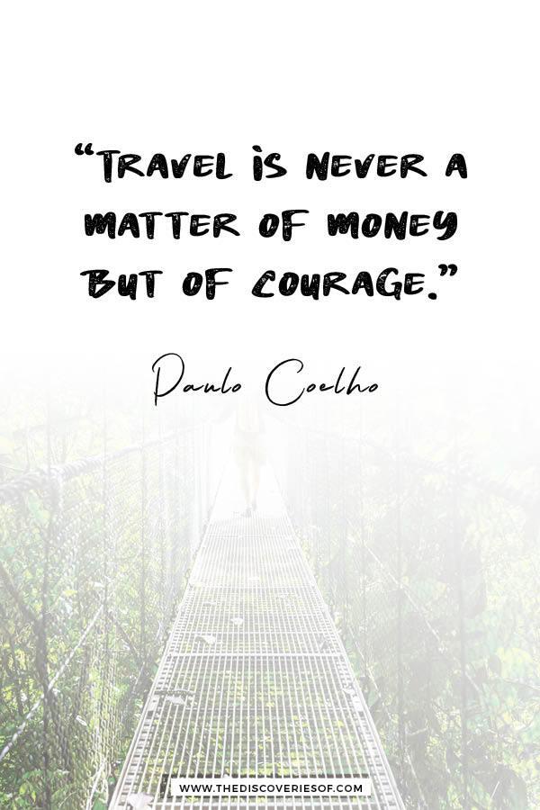 Travel is never a matter of money