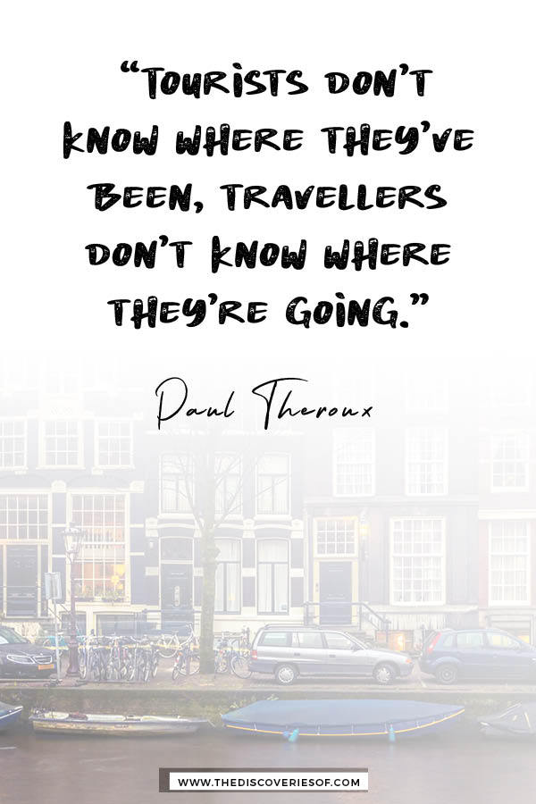 Tourists Don't Know Where They've Been - Paul Theroux