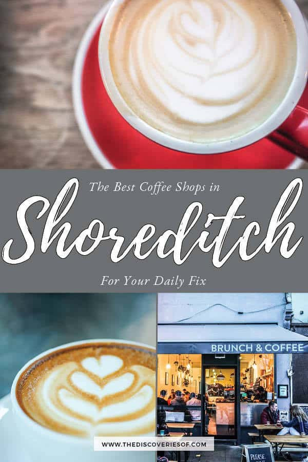 Shoreditch Coffee Shops