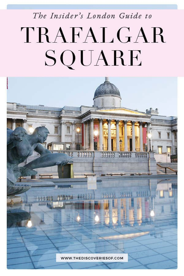 Visiting Trafalgar Square