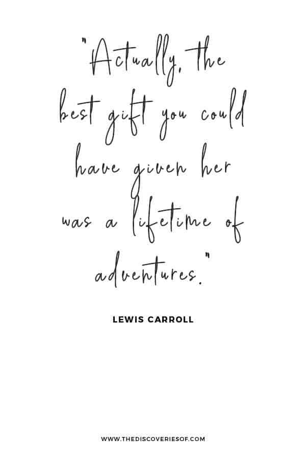 Lifetime of Adventures Quote
