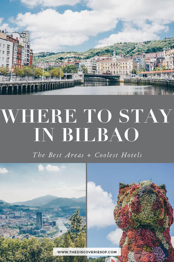 Where to Stay Bilbao