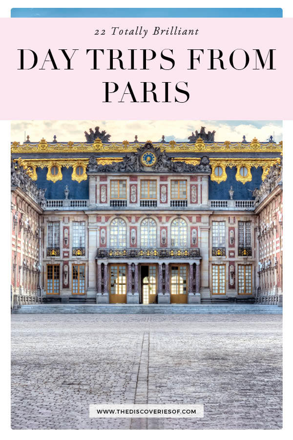 Paris Day trips