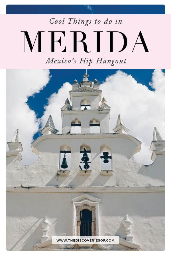 What to see in Merida, Mexico